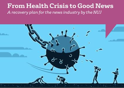 Front cover of NUJ News Recovery Plan, showing a wrecking ball made from a coronavirus; Illustration: Matt Kenyon, NUJ